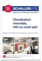 Climatisation réversible, VRV ou multi split